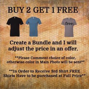 Buy 2 get 1 Free T-shirt.